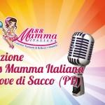 Selezione concorso nazionale di bellezza e simpatia Miss Mamma Italiana 2017 a Piove di Sacco Padova