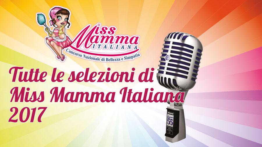 Elenco selezioni Miss Mamma Italiana 2017