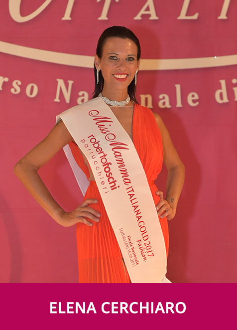 Elena Cerchiaro Miss Mamma Italiana Gold Fashion 2017