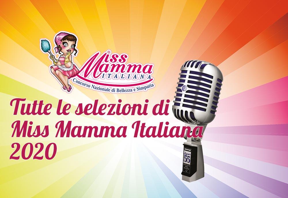 Tutte le selezioni di Miss Mamma Italiana 2020